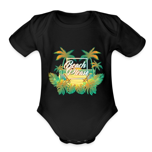 BeachPlease - Organic Short Sleeve Baby Bodysuit