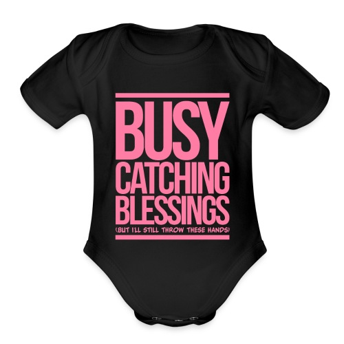 Busy Catching Blessings - Organic Short Sleeve Baby Bodysuit