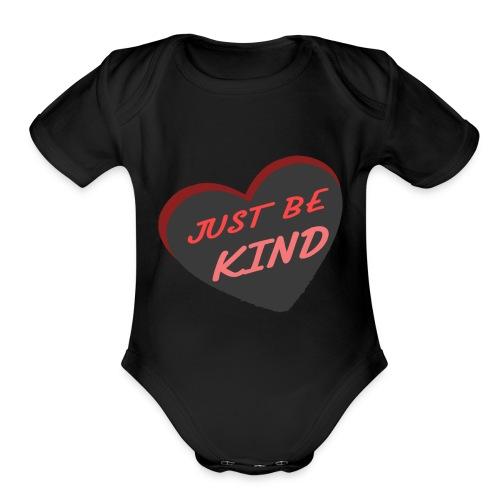 just be kind t shirt - Organic Short Sleeve Baby Bodysuit