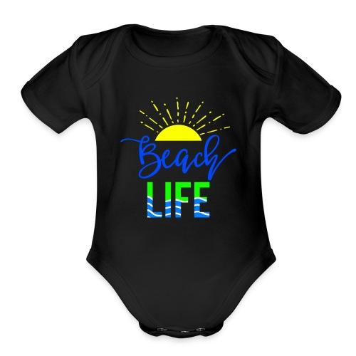 beach life shirt - Organic Short Sleeve Baby Bodysuit