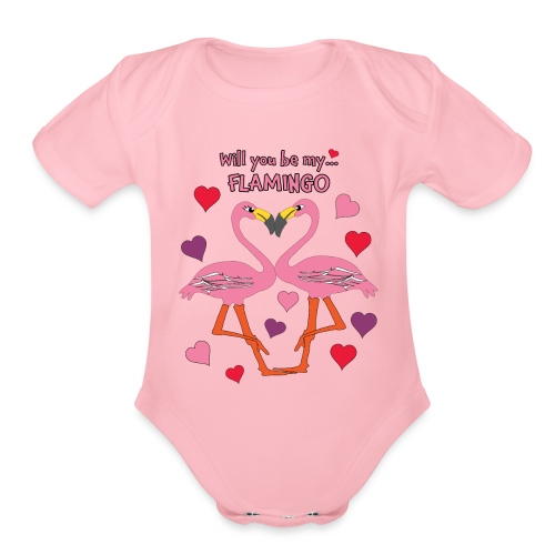 Will You be my Flamingo Valentine Kisses - Organic Short Sleeve Baby Bodysuit