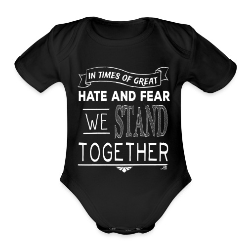 We Stand Together - Streetwear - Organic Short Sleeve Baby Bodysuit