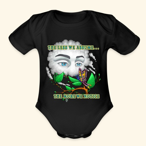 The Less We Assume - Organic Short Sleeve Baby Bodysuit