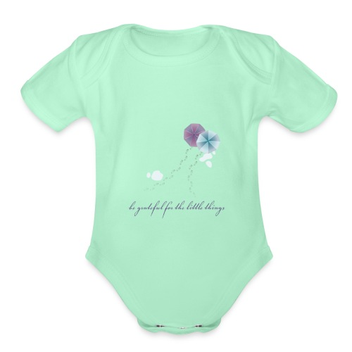 Be grateful for the little things - Organic Short Sleeve Baby Bodysuit