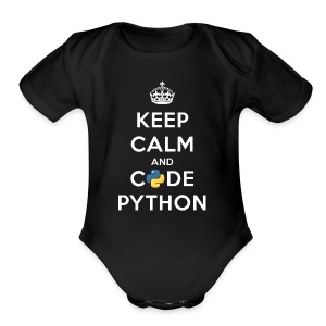 Keep Calm and Code on for Python Develop - Short Sleeve Baby Bodysuit