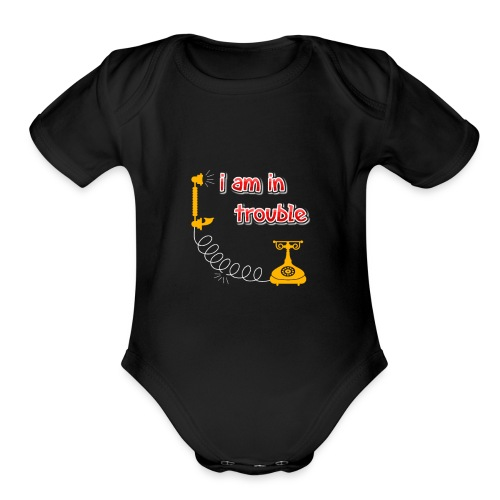 I am in treble You will love the hot tee - Organic Short Sleeve Baby Bodysuit