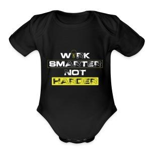 Work Smarter, Not Harder - Short Sleeve Baby Bodysuit