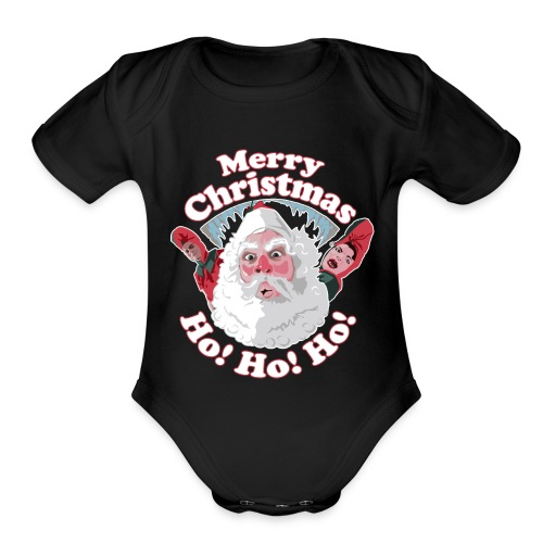Merry Christmas...Ho! Ho! Ho! A Great Christmas - Organic Short Sleeve Baby Bodysuit