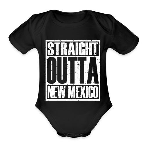 Straight Outta New Mexico - Organic Short Sleeve Baby Bodysuit