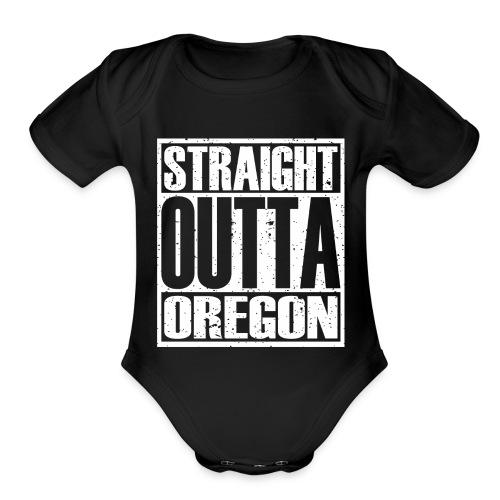 Straight Outta Oregon - Organic Short Sleeve Baby Bodysuit