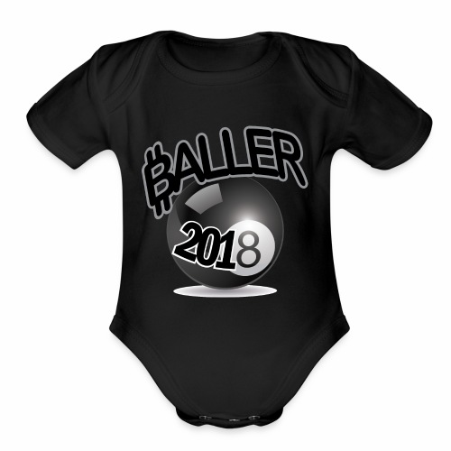 Only Ballers Can Wear This - Organic Short Sleeve Baby Bodysuit