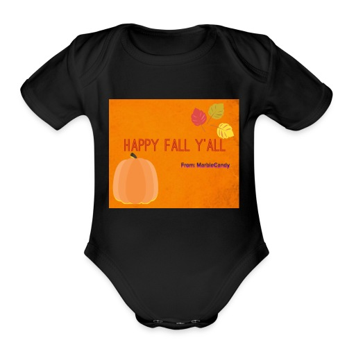 Happy Fall Y'all - Organic Short Sleeve Baby Bodysuit