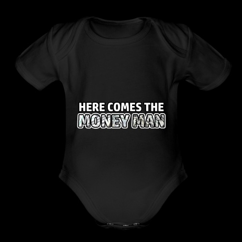 Here Comes The Money Man - Organic Short Sleeve Baby Bodysuit