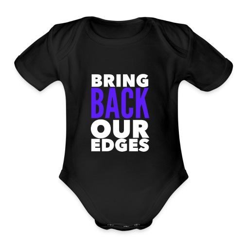 Bring Back Our Edges - Organic Short Sleeve Baby Bodysuit