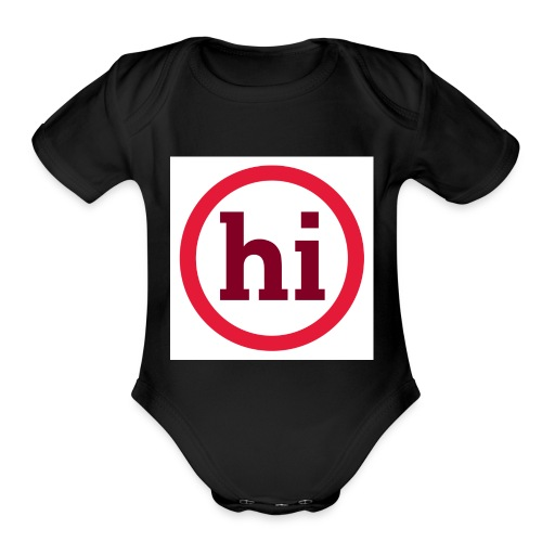 hi T shirt - Organic Short Sleeve Baby Bodysuit