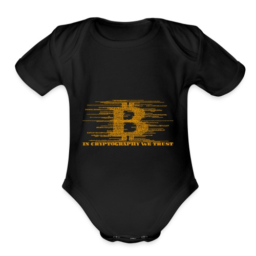 IN CRYPTOGRAPHY WE TRUST - Organic Short Sleeve Baby Bodysuit