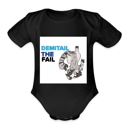 Demitail The FAIL - Organic Short Sleeve Baby Bodysuit