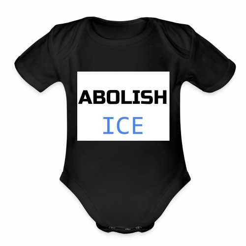 Abolish ICE - Organic Short Sleeve Baby Bodysuit