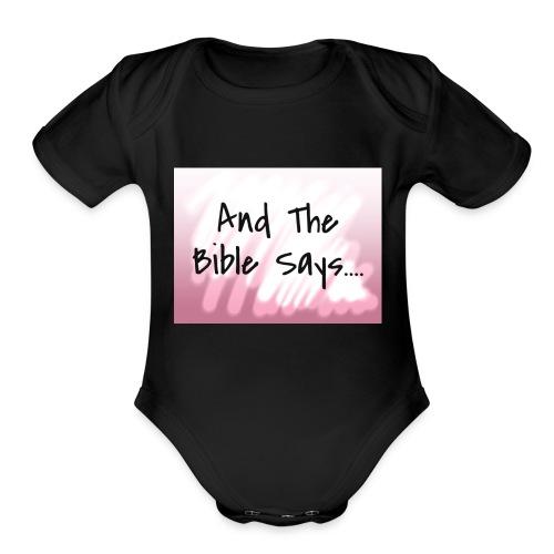The Bible Says - Organic Short Sleeve Baby Bodysuit