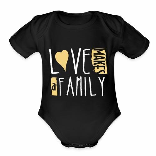 Love Makes a Family - Organic Short Sleeve Baby Bodysuit