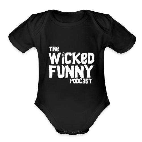 Wicked Funny Podcast - Organic Short Sleeve Baby Bodysuit