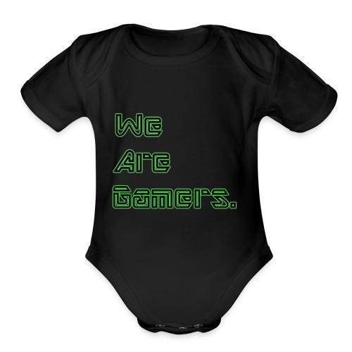 We are Gamers - Organic Short Sleeve Baby Bodysuit