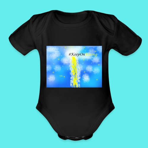 Keep On Rising! - Organic Short Sleeve Baby Bodysuit
