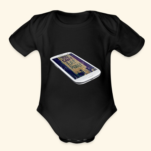 You Can't Eat Money - Organic Short Sleeve Baby Bodysuit