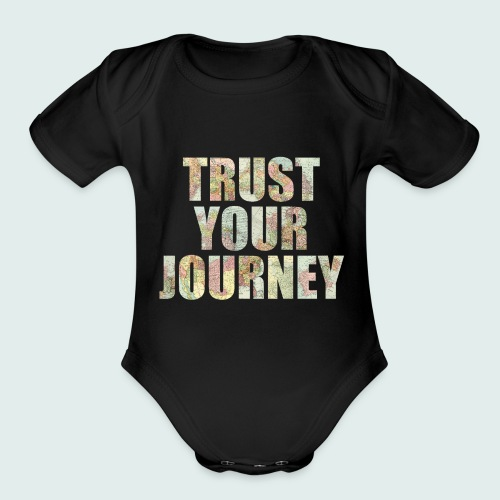 Trust Your Journey - Organic Short Sleeve Baby Bodysuit