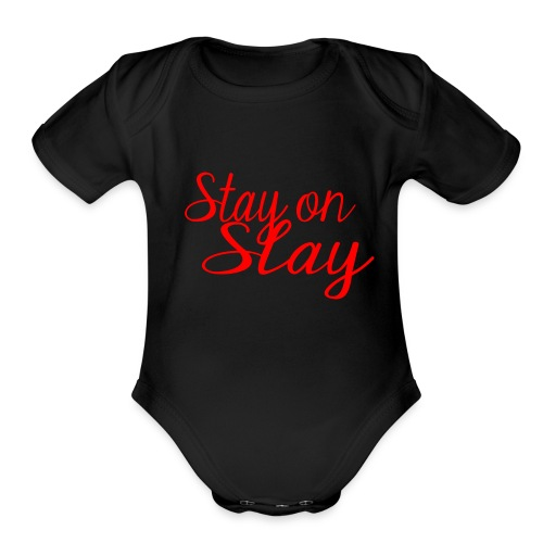 stay on slay red - Organic Short Sleeve Baby Bodysuit
