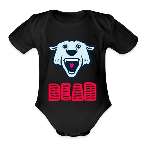 its a bear - Organic Short Sleeve Baby Bodysuit