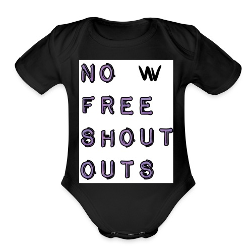 No free shout outs - Organic Short Sleeve Baby Bodysuit