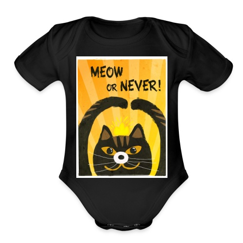 Meow or Never - Organic Short Sleeve Baby Bodysuit