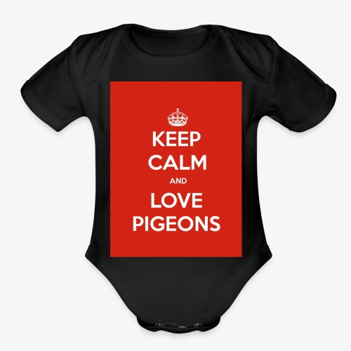 KEEP CALM AND LOVE PIGEONS - Organic Short Sleeve Baby Bodysuit