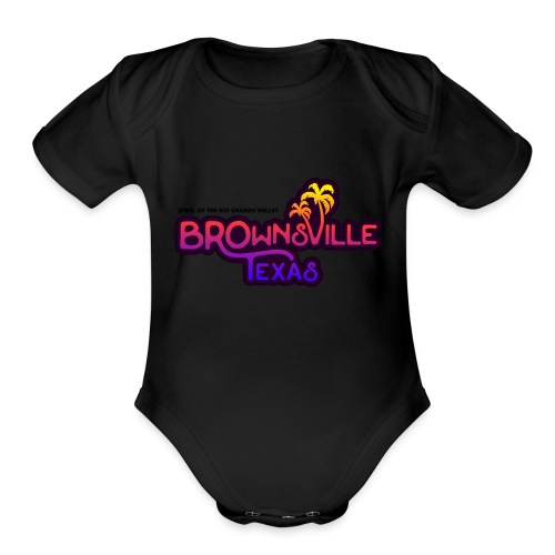 Brownsville, Texas - Organic Short Sleeve Baby Bodysuit