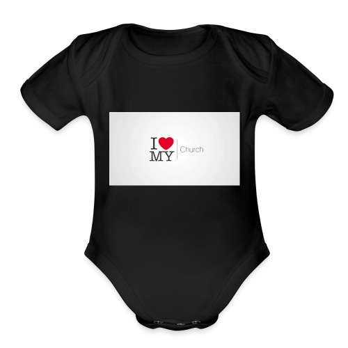 I love church - Organic Short Sleeve Baby Bodysuit