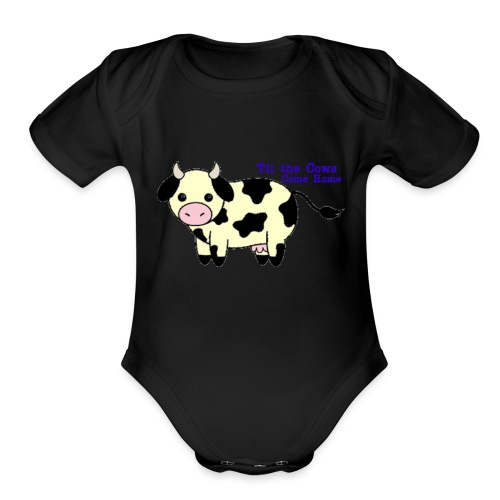 Til the cows come home - Organic Short Sleeve Baby Bodysuit