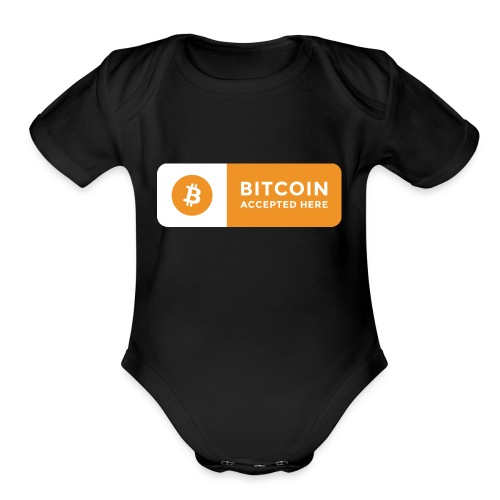 Bitcoin Accepted Here Logo Symbol Cryptocurrency - Organic Short Sleeve Baby Bodysuit