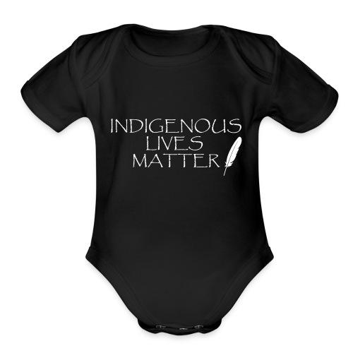 Indigenous Lives Matter - Organic Short Sleeve Baby Bodysuit