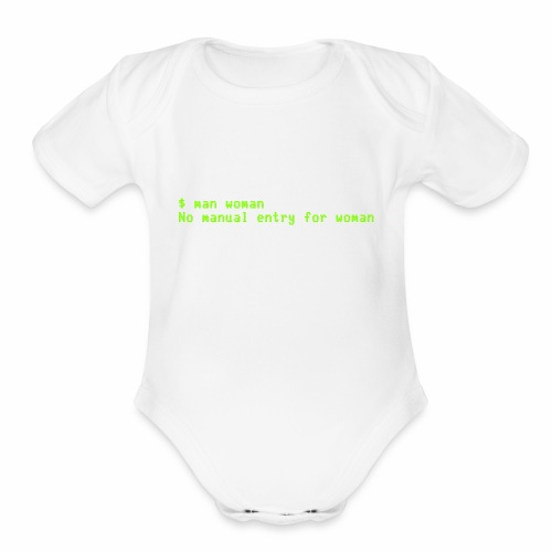 man woman. No manual entry for woman - Organic Short Sleeve Baby Bodysuit