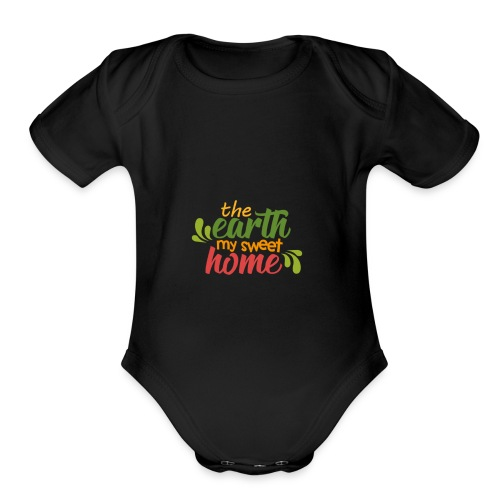 The Earth My Sweet Home - Organic Short Sleeve Baby Bodysuit