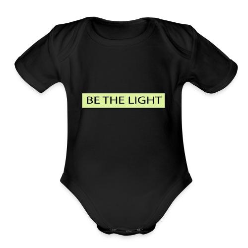 Be the light - Organic Short Sleeve Baby Bodysuit