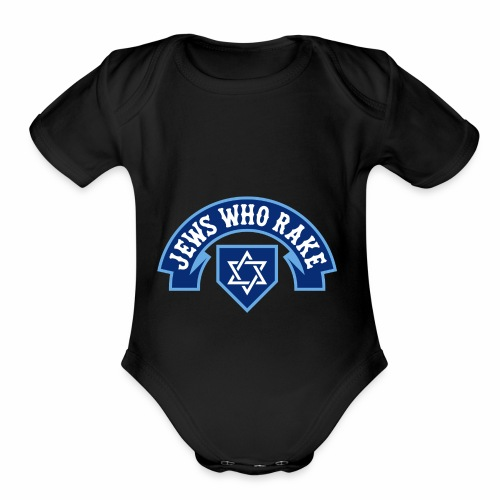 Jews Who Rake - Bloy Vey - Organic Short Sleeve Baby Bodysuit