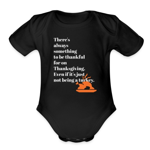 Thanksgiving Simple Laugh on Apparel - Organic Short Sleeve Baby Bodysuit