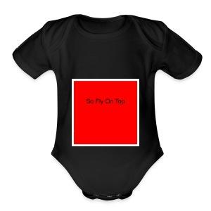So Fly On Top Tees - Short Sleeve Baby Bodysuit