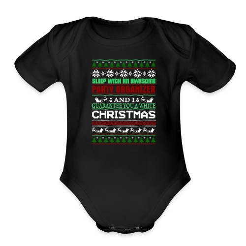 UGLY SWEATER PARTY ORGANIZER T-SHIRTS - Organic Short Sleeve Baby Bodysuit