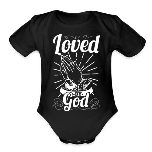 Loved By God - Alt. Design (White Letters) - Organic Short Sleeve Baby Bodysuit