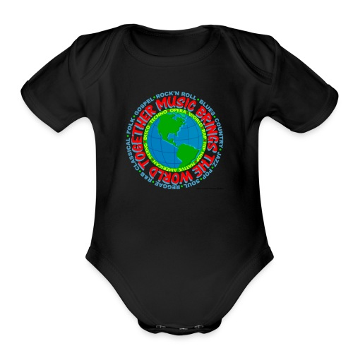 Music Brings the World Together - Organic Short Sleeve Baby Bodysuit