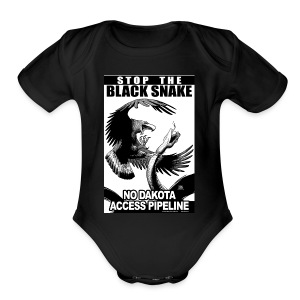 Stop the Black Snake NODAPL - Short Sleeve Baby Bodysuit