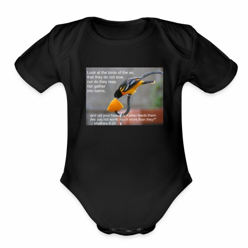 Male Oriole and Inspirational Message - Organic Short Sleeve Baby Bodysuit